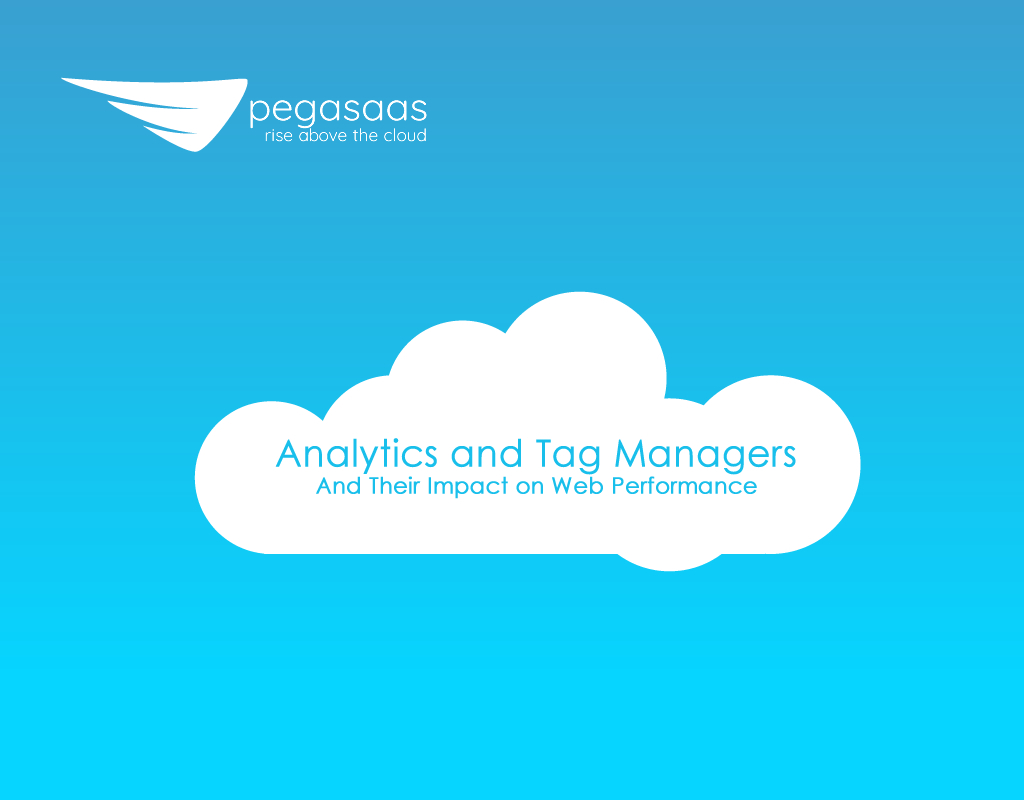 Analytics and Tag Managers and Their Impact on Web Performance